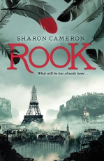 Rook by Sharon Cameron. April 28th 2015. Scholastic Press.