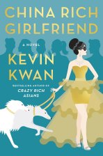 China Rich Girlfriend. Written by Kevin Kwan. 2015. Knopf Doubleday/Random House.