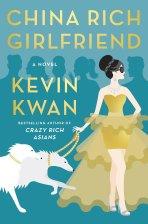 China Rich Girlfriend. Written by Kevin Kwan. 2015. Knopf Doubleday/Random House.