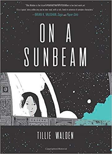 On a Sunbeam by Tillie Walden. First Second Books.