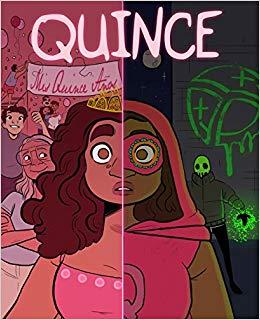Quince by Sebastian Kadlecik, Kit Steinkellner, Emma Steinkellner and Valeria Tranier. Fanbase Press.
